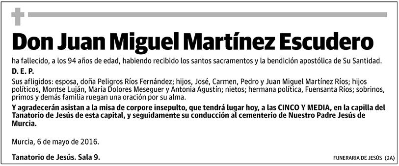 Juan Miguel Martínez Escudero